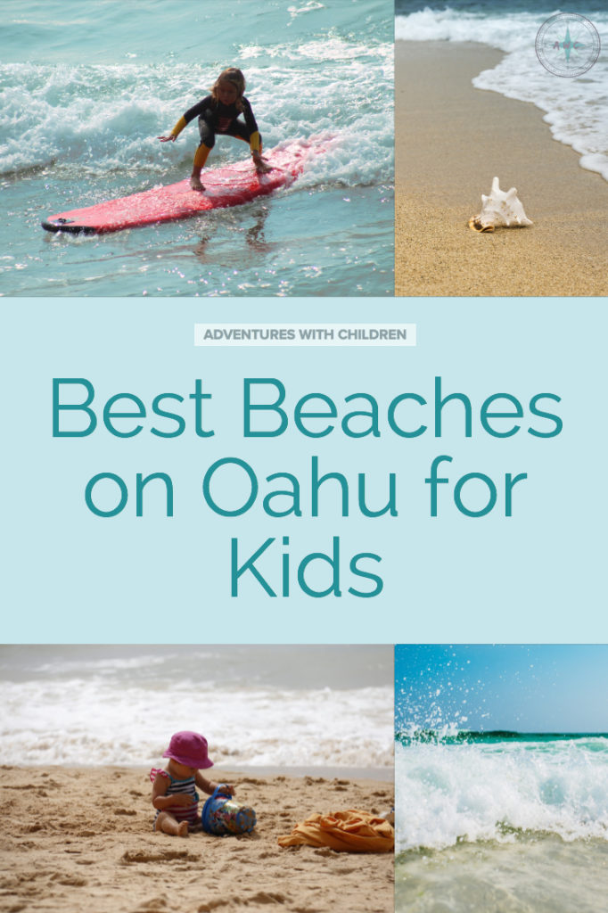"Pinterest Pin with 4 images of beautiful beaches on Oahu. Text: ""Best Beaches on Oahu for kids"""